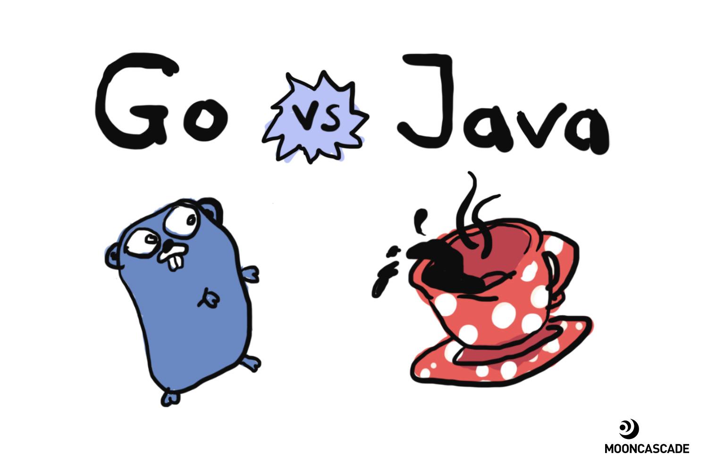 Go vs. Java: we chose Go, and you should too